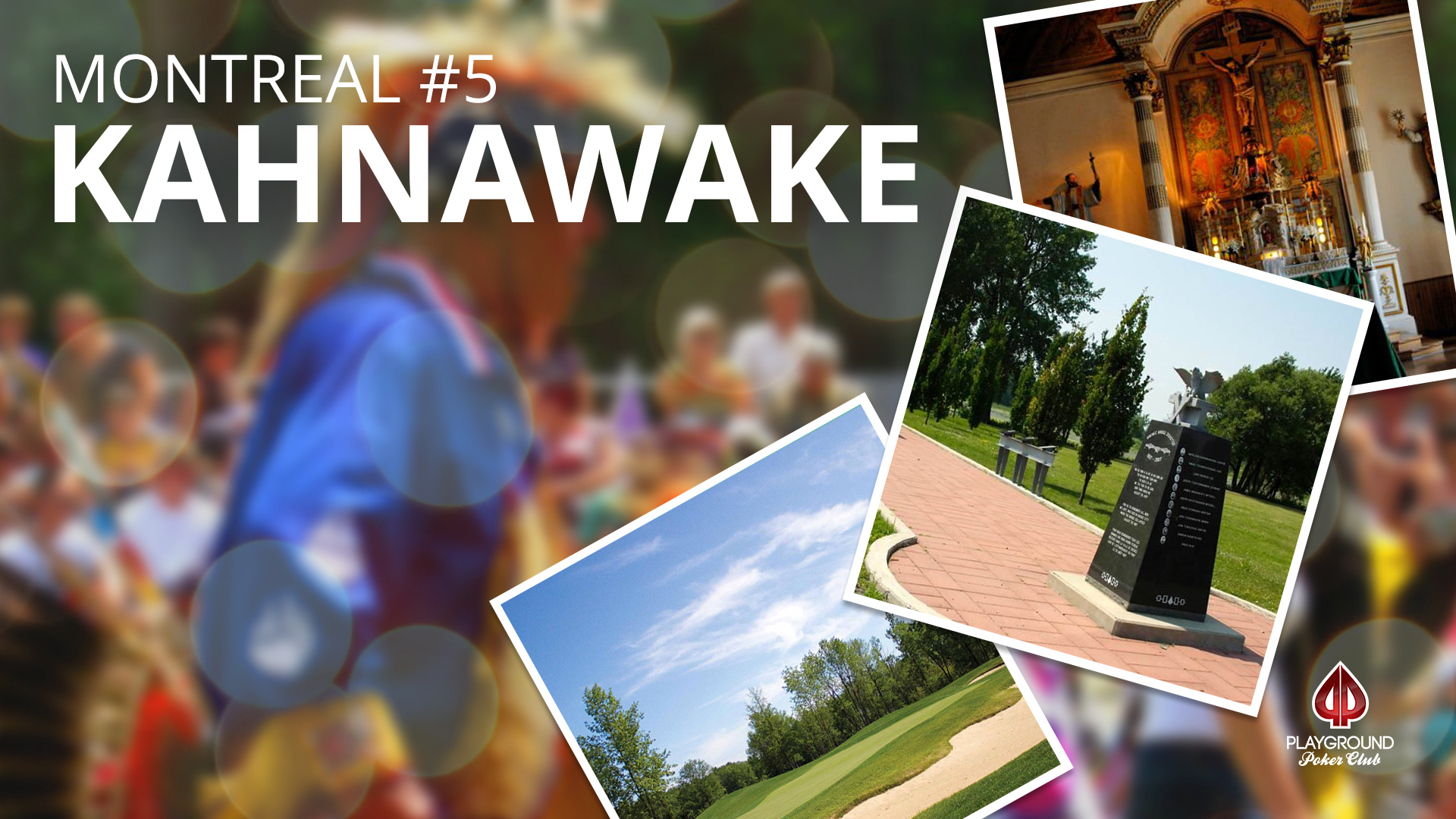 Number 5 on our Top 10 – Kahnawake