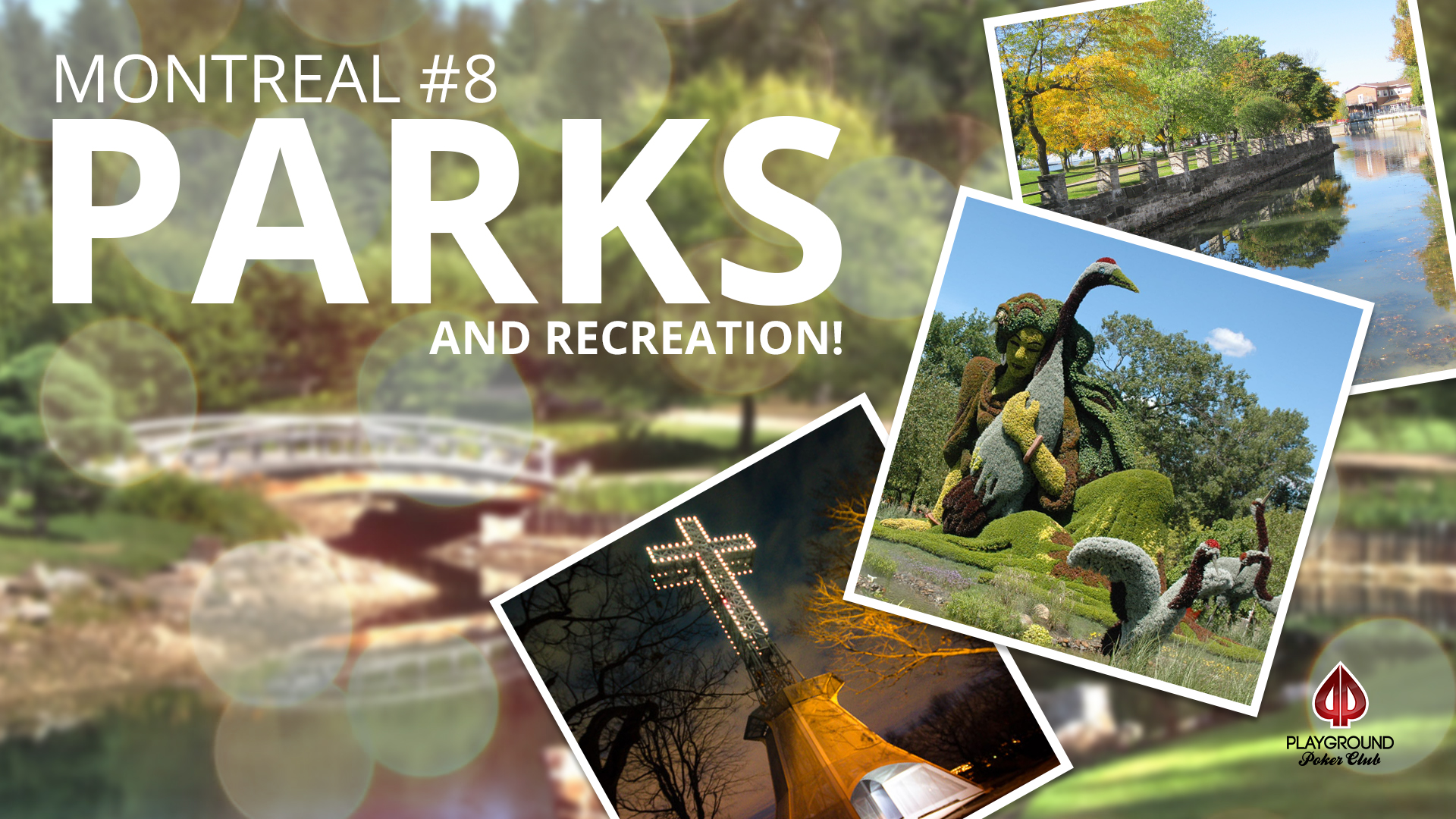 Number 8 on our Top 10 – Parks and recreation