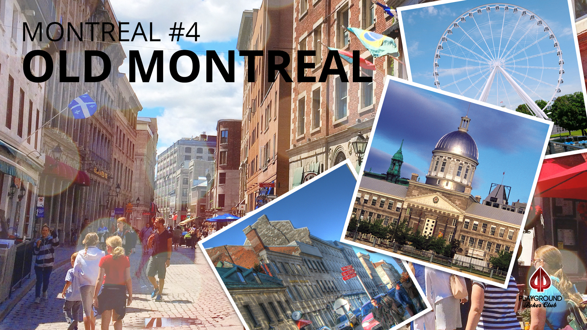 Number 4 on our Top 10 – Old Montreal