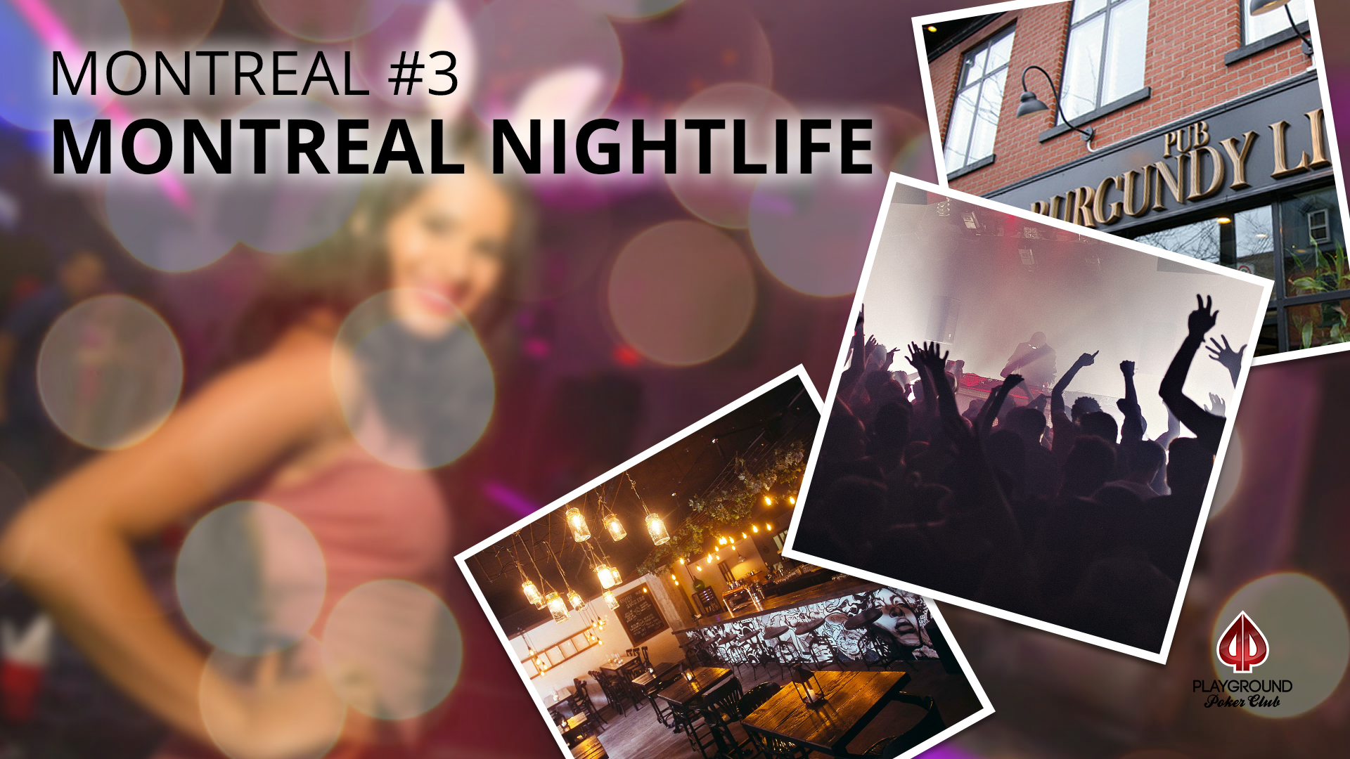 Number 3 on our Top 10 – Montreal Nightlife