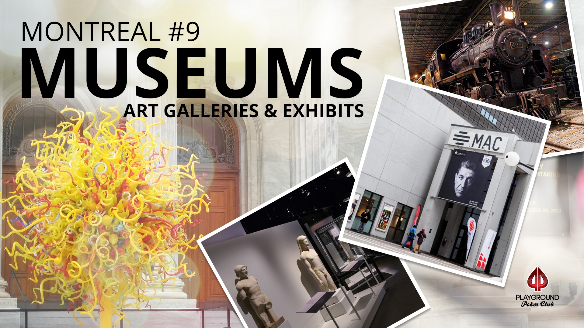 Number 9 on our Top 10: Museums, art galleries and exhibits