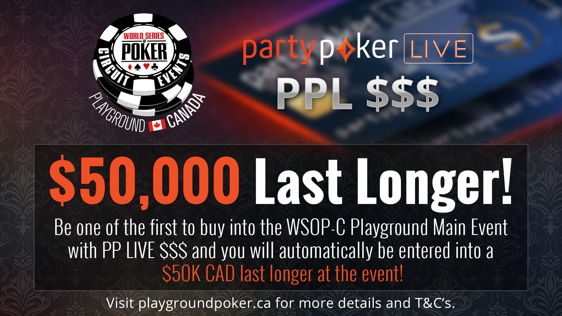 A $50K Last Longer at the WSOP-C Playground