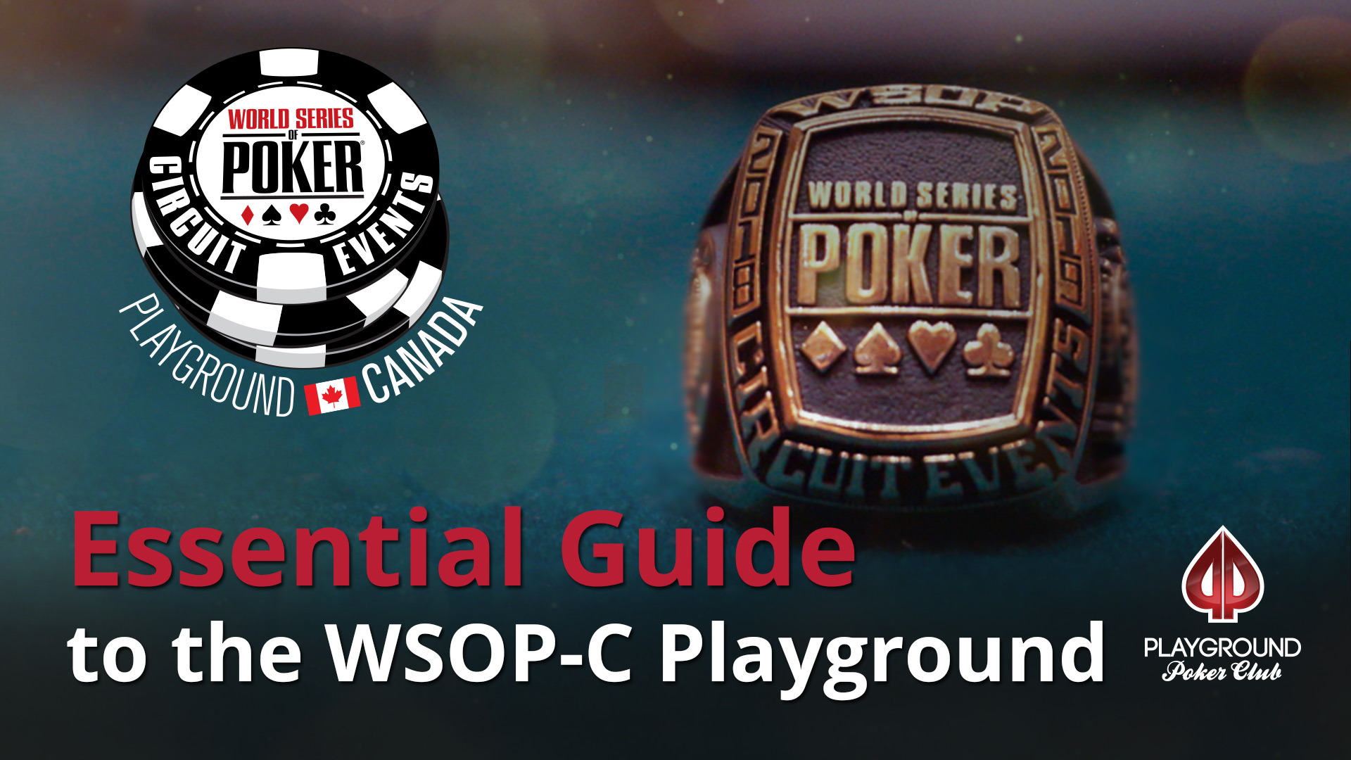 Essential Guide to the WSOP-C Playground