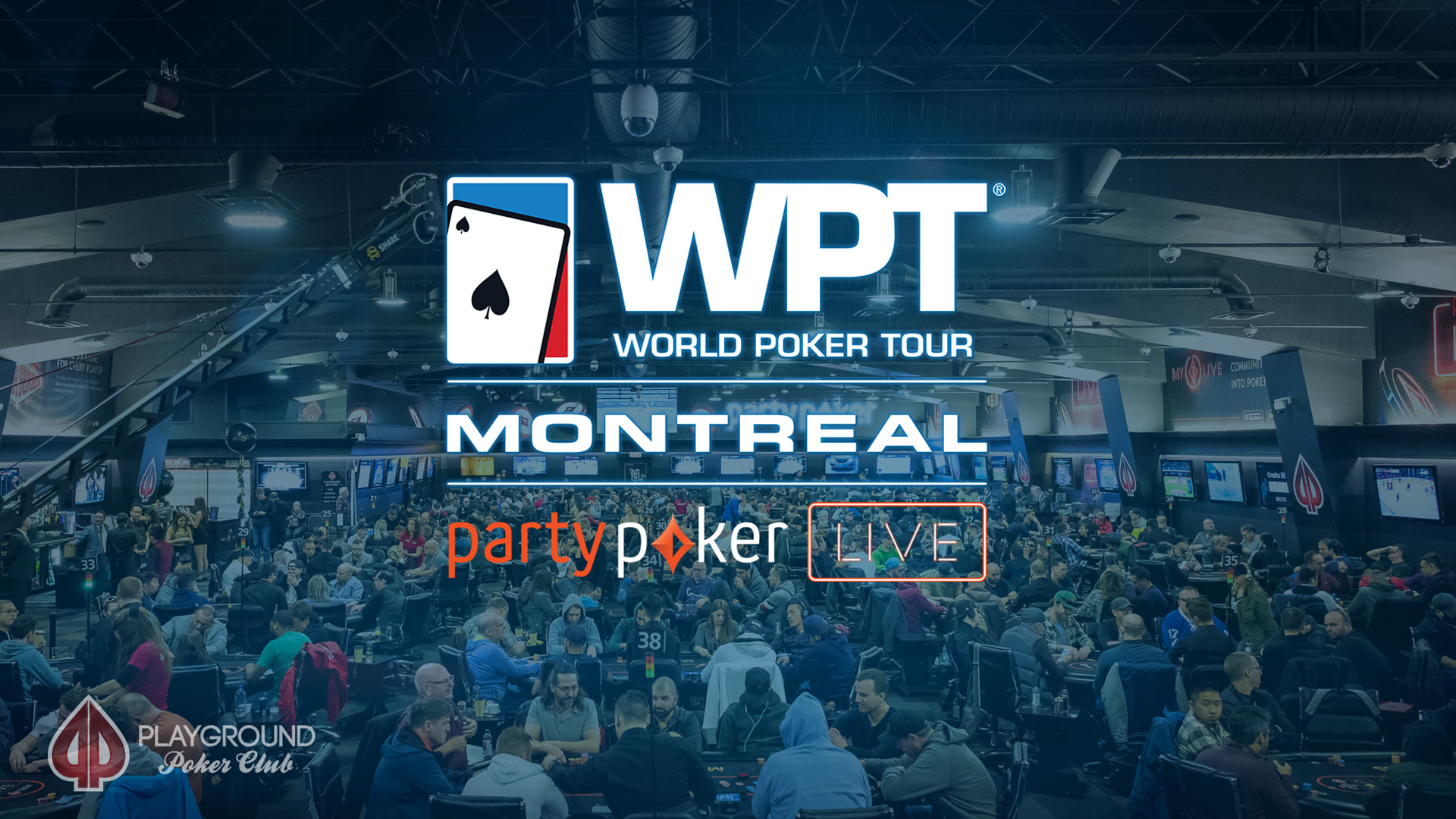 The WPT Montreal is here!