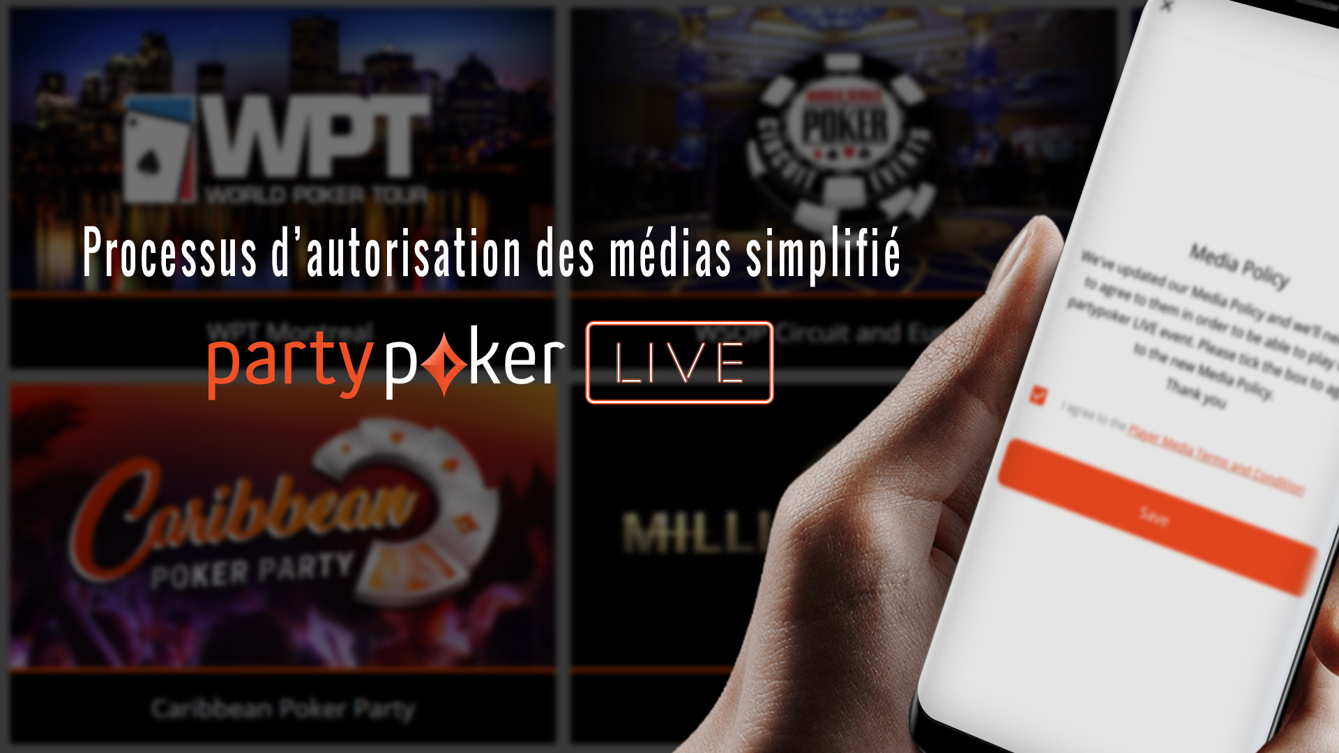 Processus d'autorisation des médias simplifié pour les évènements partypoker LIVE