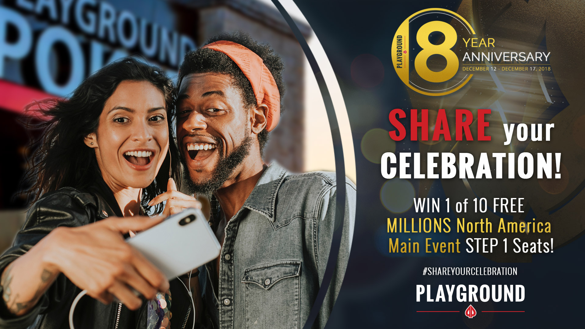 Share your Celebration for a chance at MILLIONS!