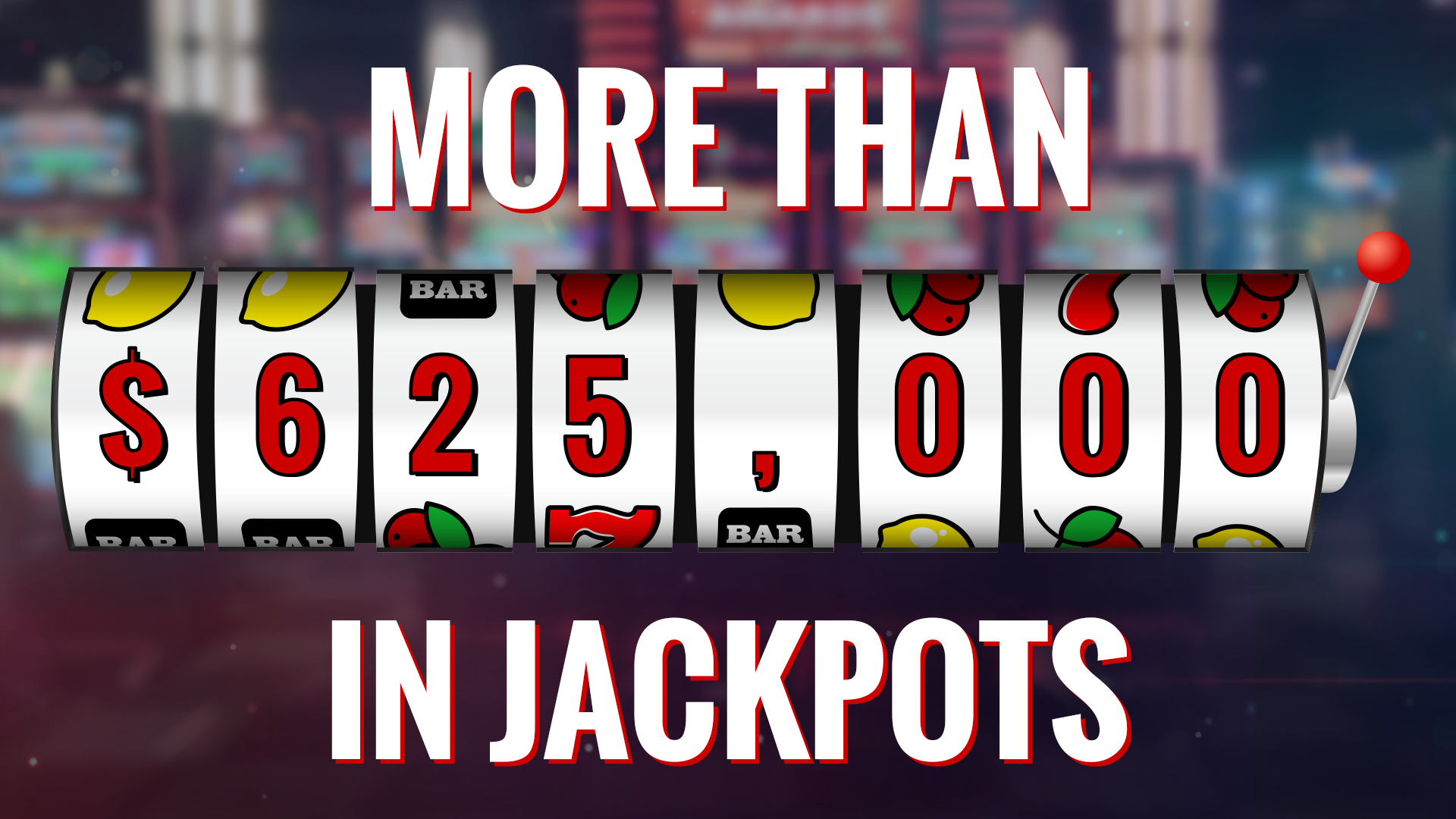 Over 150 Jackpot Winners!