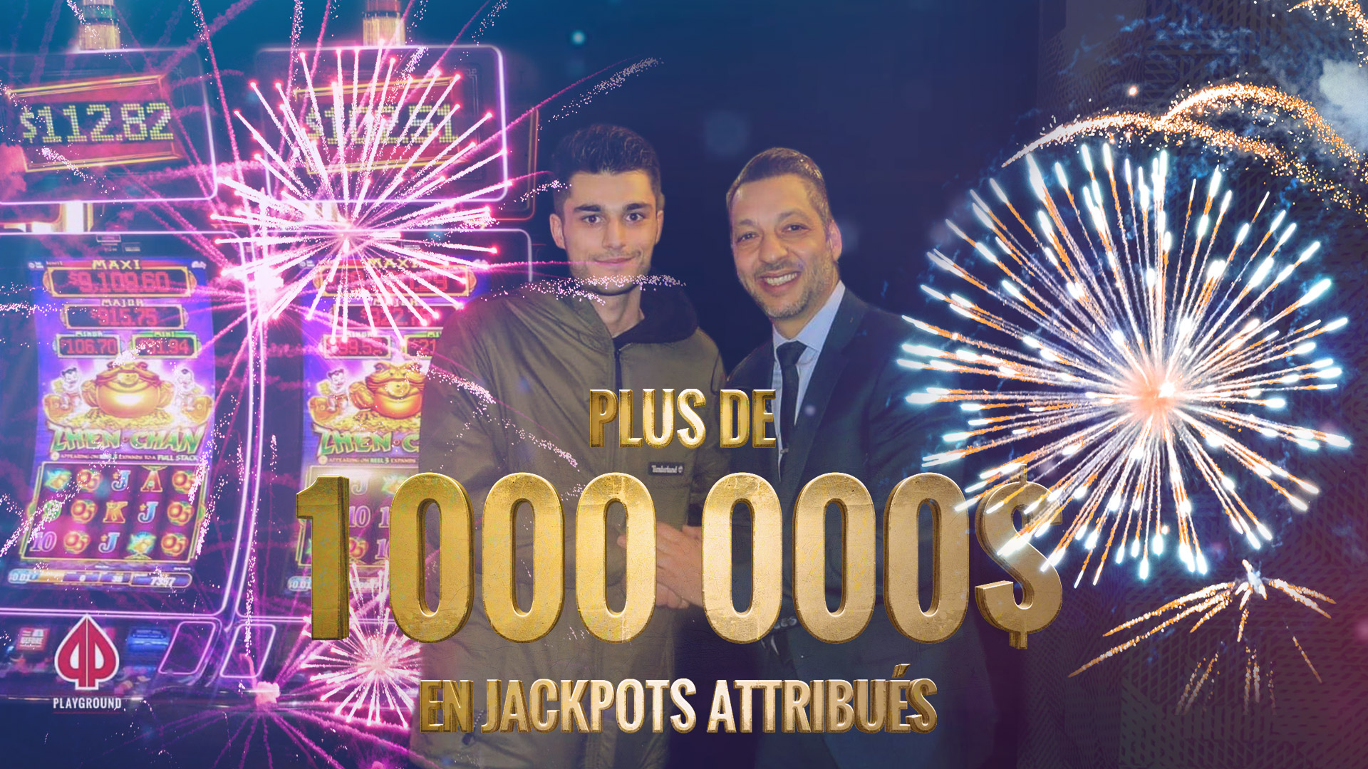 1 000 000$ en Jackpots attribués!