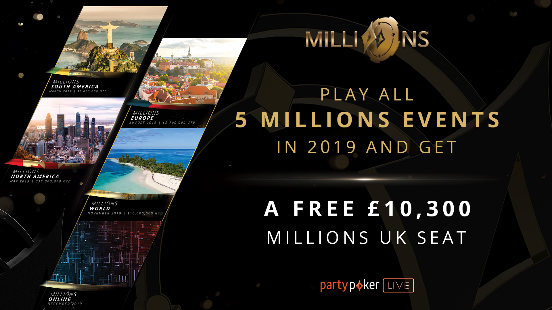 A Free MILLIONS UK Main Event Seat