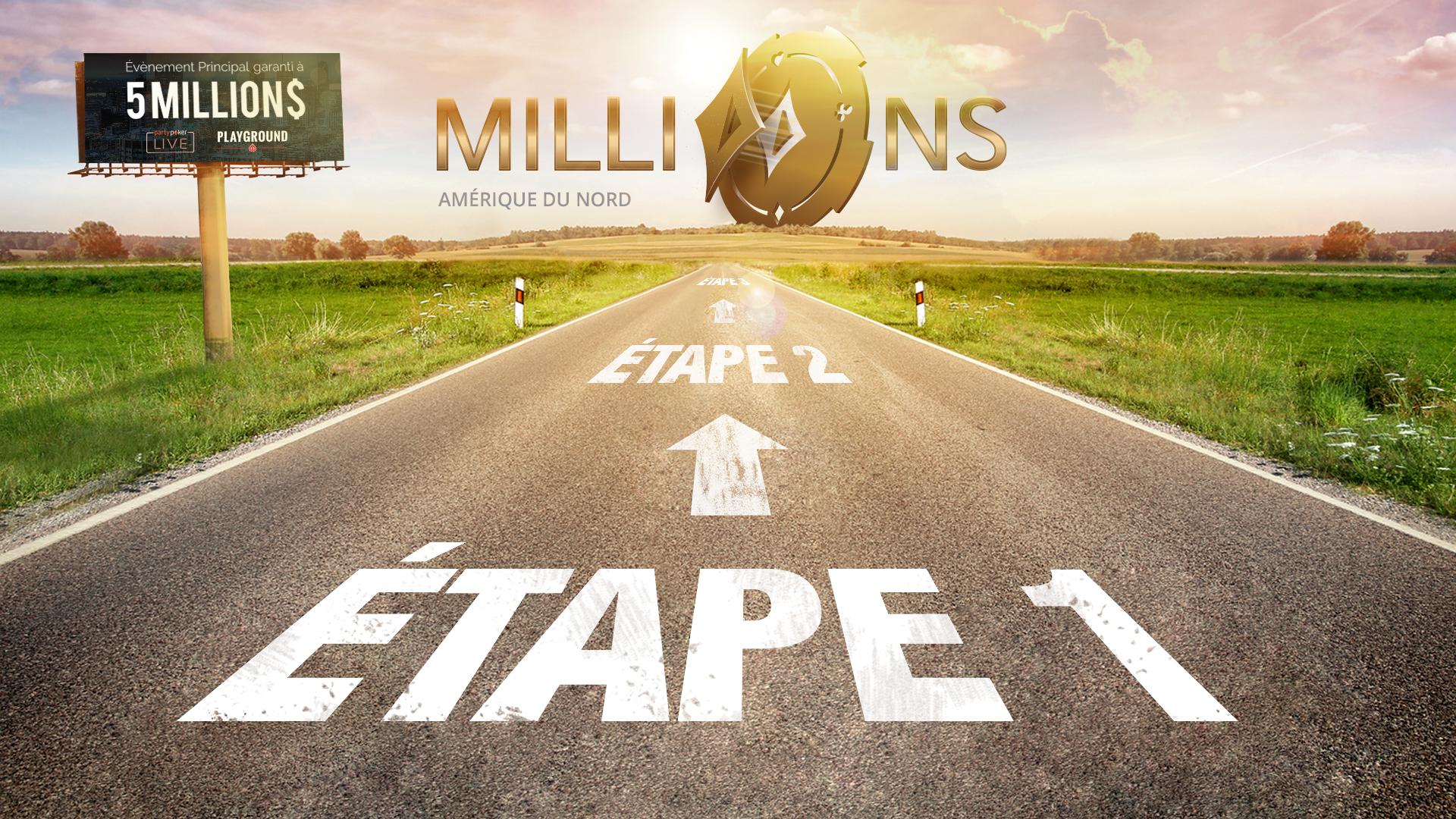 Vers le MILLIONS, une ÉTAPE à la fois