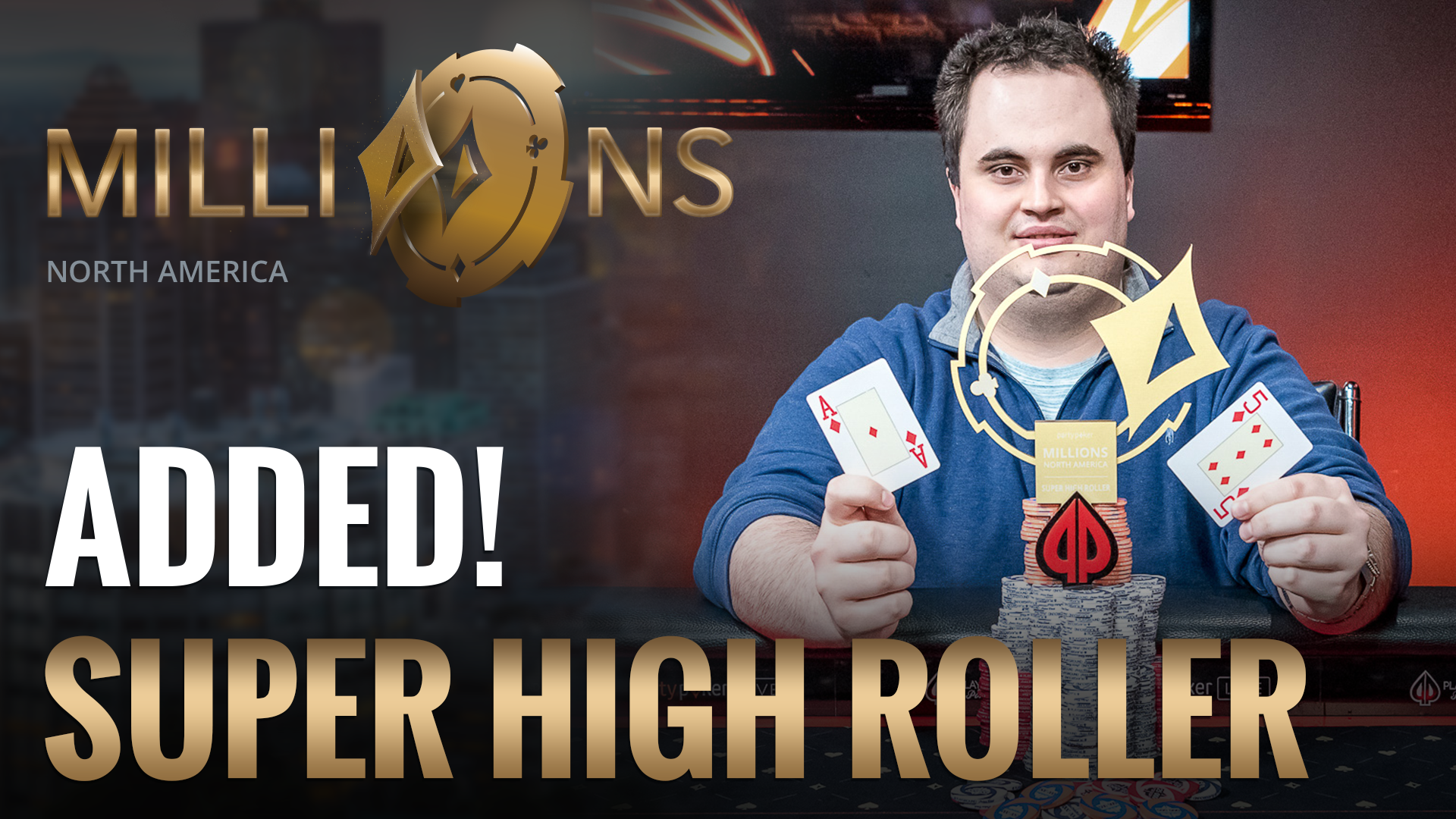$25K Super High Roller Added to the MILLIONS North America Schedule