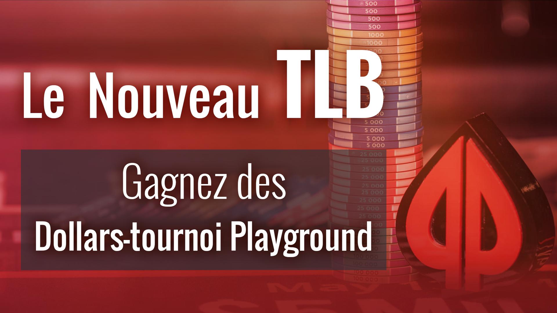Le TLB en pleine évolution