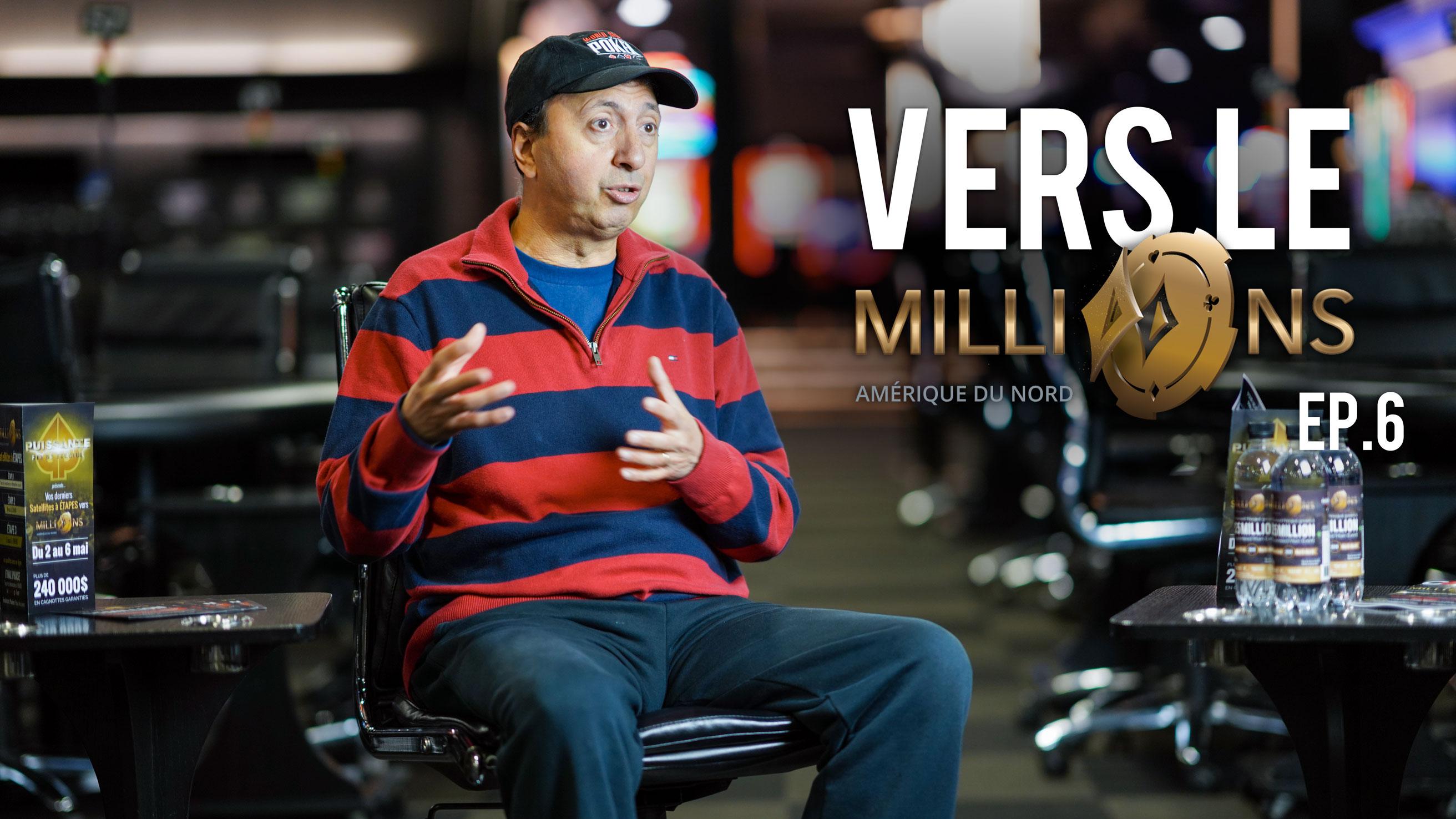 Vers le MILLIONS – Épisode 6