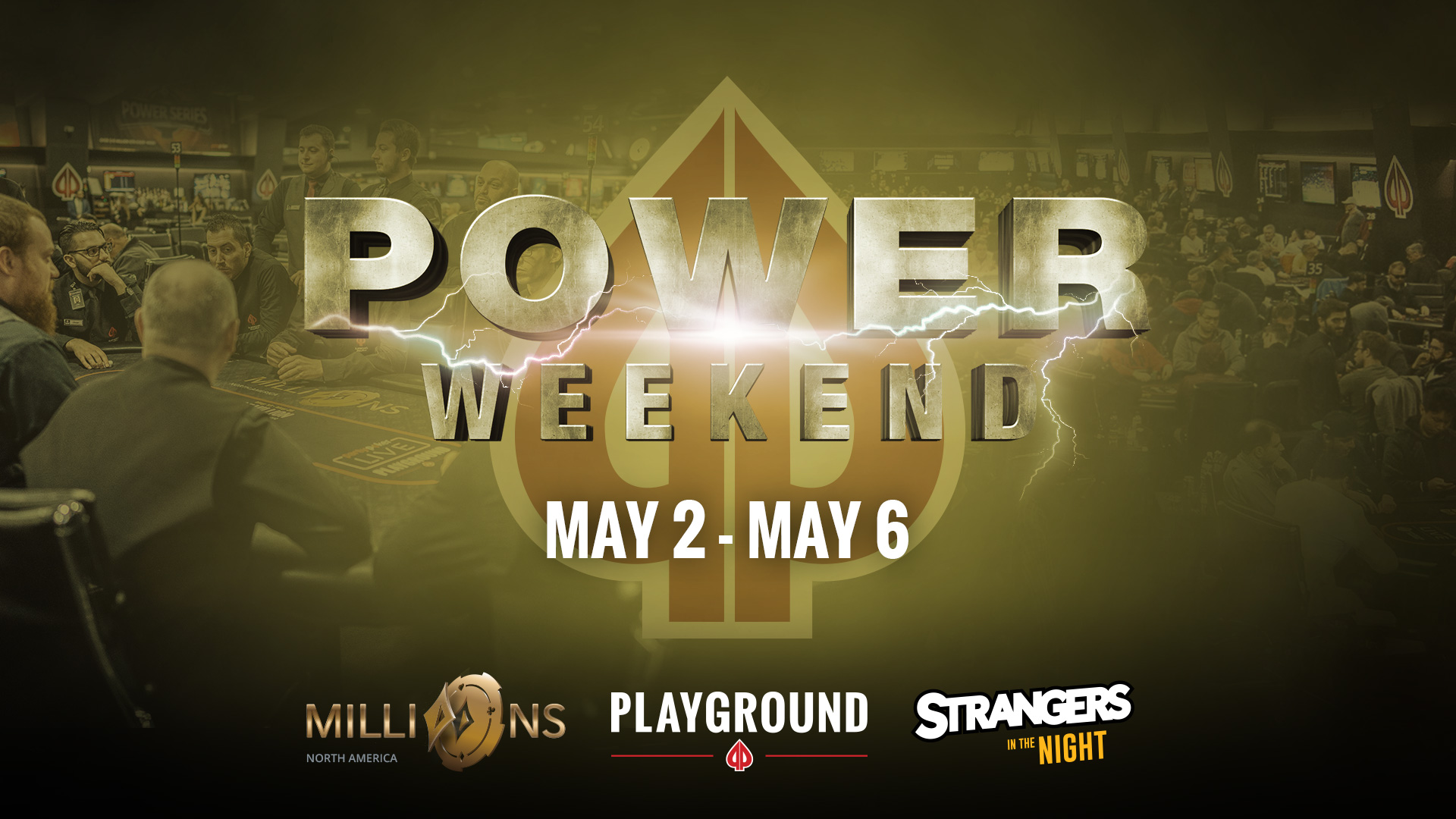 Get into MILLIONS shape at the May Power Weekend