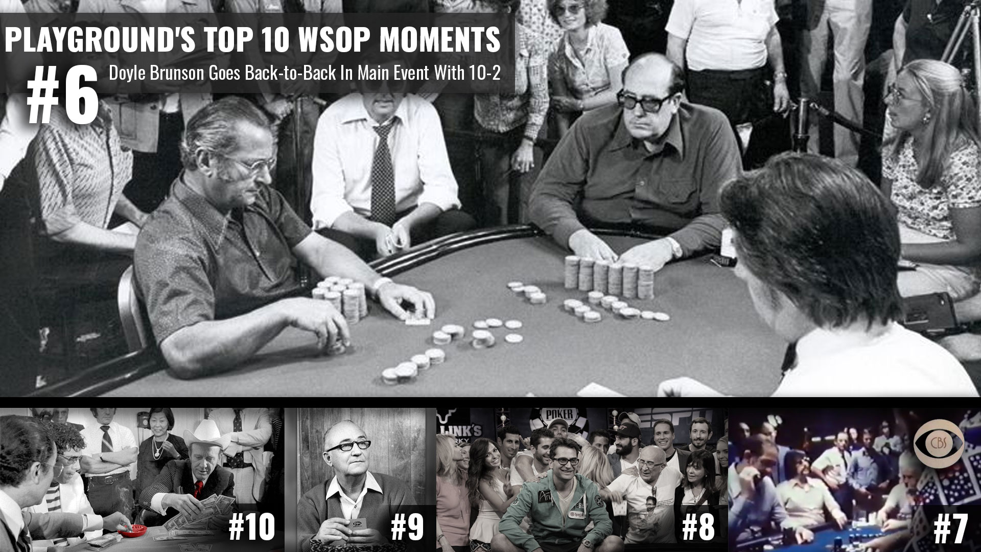 Top Moments in the History of the World Series of Poker