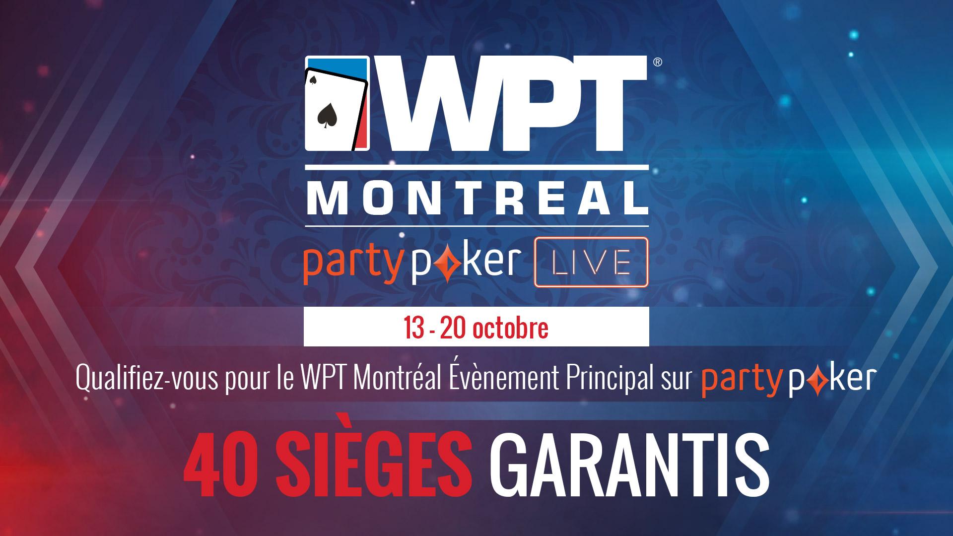 Qualifiez-vous pour le WPT Montréal Évènement Principal sur partypoker