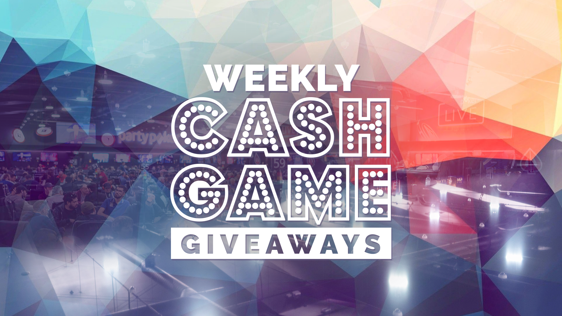 Weekly Cash Game Giveaways – The New Lineup
