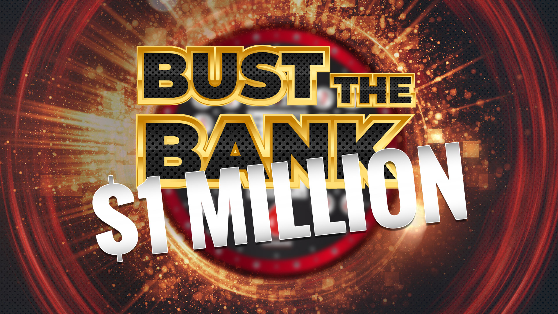 Bust the Bank is Back!