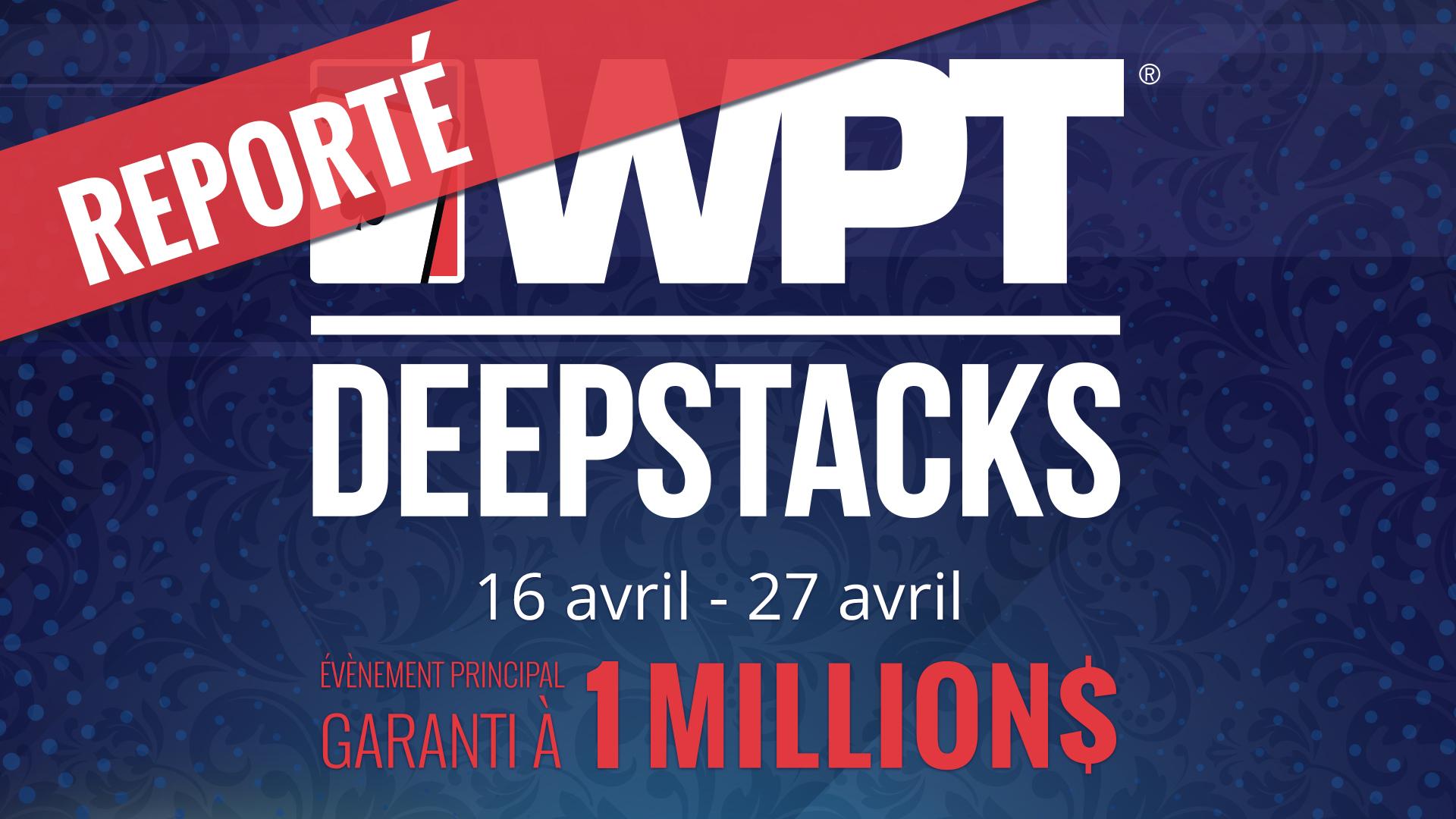 WPTDeepStacks Reporté