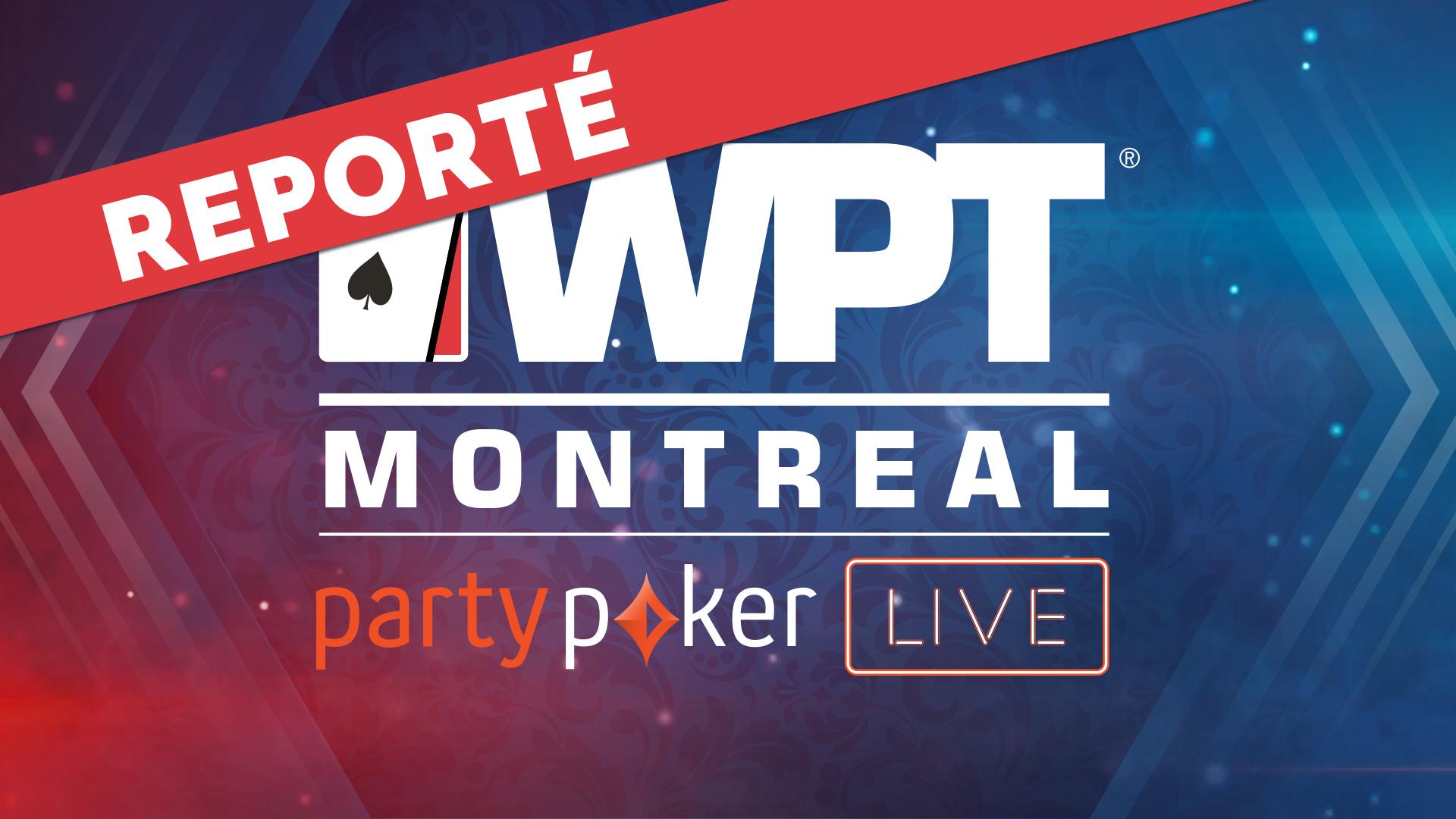 Le WPT Montréal est reporté